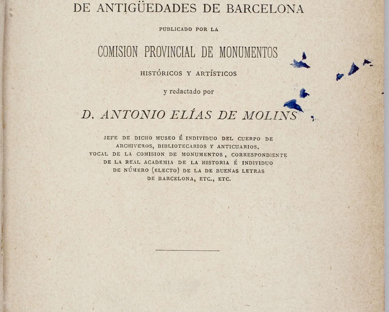Museo Provincial de Antigüedades. Catálogo del Museo Provincial de Antigüedades de Barcelona...