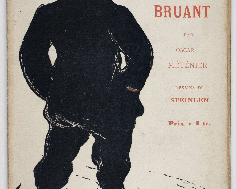 Oscar MÉTÉNIER, Aristide Bruant: le Chansonnier. Paris: Au Mirliton, 1893
