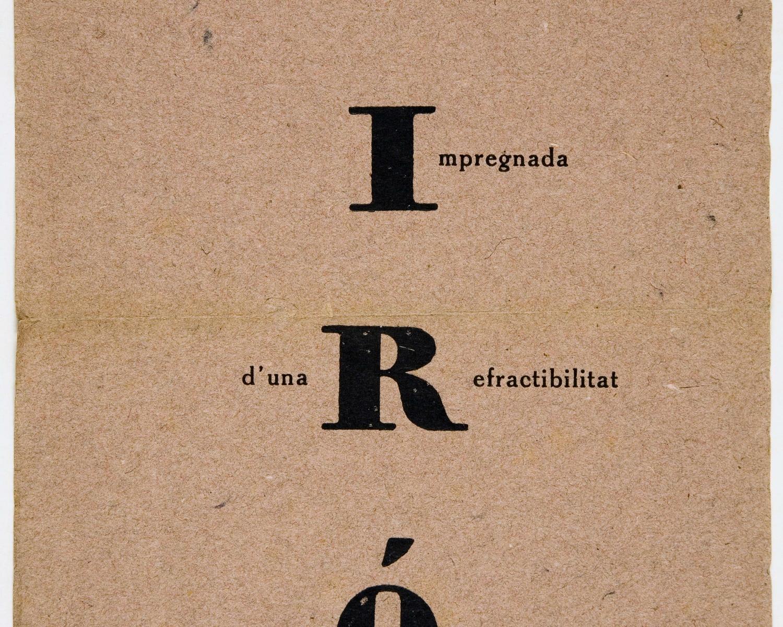 Miró: forta pictòrica: matèria impregnada d'una refractibilitat cóngestionant. Barcelona: Galeries Dalmau, 1918. [1]f.