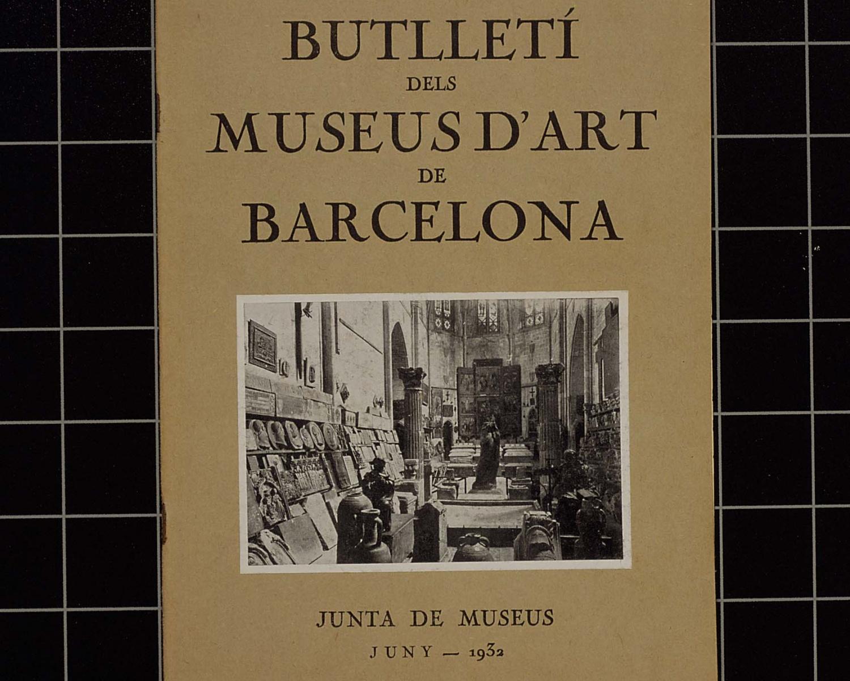 Butlletí dels museus d'art de Barcelona: publicació de la Junta de Museus de Barcelona. 1932, vol. 2. Barcelona, 1931-1937