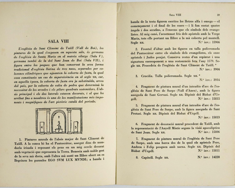 Catàleg del Museu d'Art de Catalunya: primera part: art romànic, art gòtic, art del Renaixement, art barroc. Barcelona: Junta de Museus, 1936