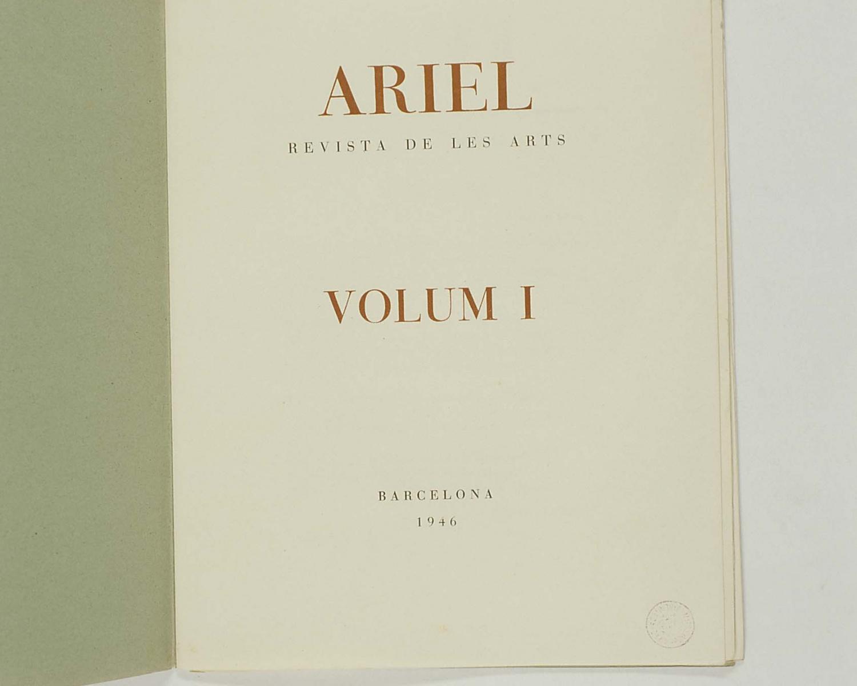 Ariel: revista de les arts. 1946, [núm.] 1. Barcelona, 1946-1951