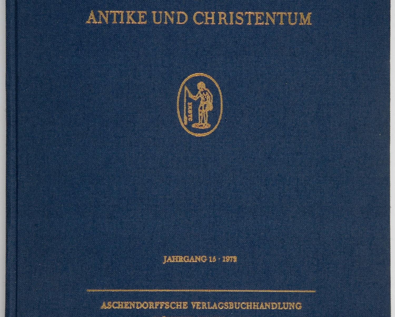 Jahrbuch für Antike und Christentum. 1972, vol. 15. Münster, 1958-
