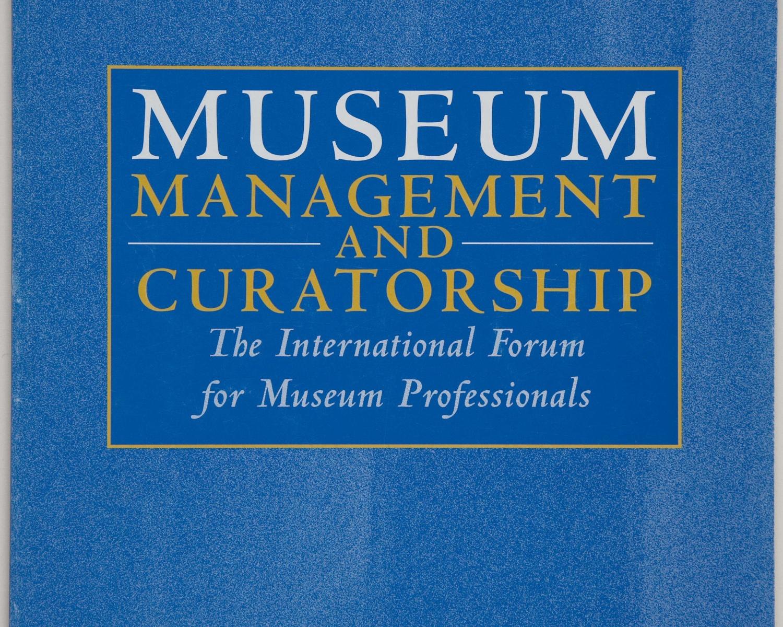 Museum management and curatorship. Sept. 2006, vol. 21, núm. 3. Guildford, Surrey, UK, 1990