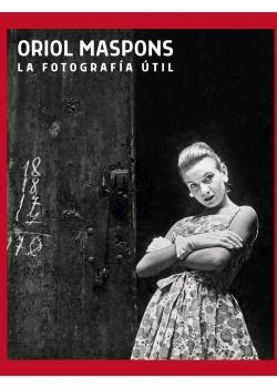 Monografía de Oriol Maspons, febrero 2020