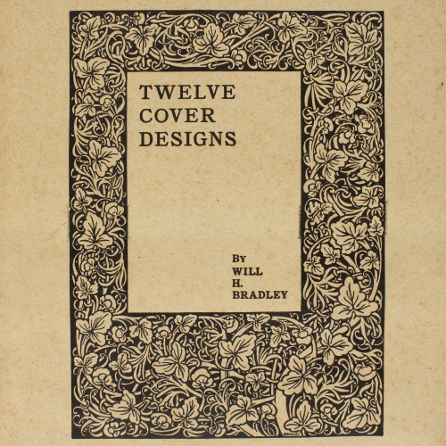 William Henry Bradley - Twelve Cover Designs - 1894